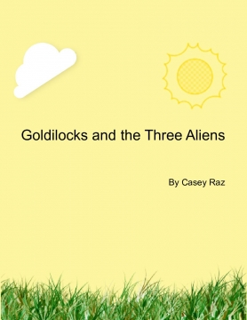 Goldilocks and the three aliens