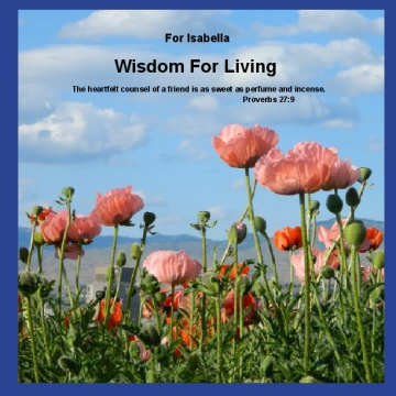 Wisdom for Living - Isabella 2014