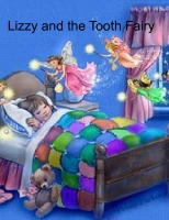 Lizzy and the Tooth Fairy