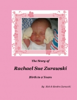 The Story of Rachael Sue Zurawski