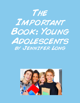 The Important Thing about Young Adolescents