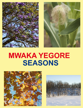 MWAKA / SEASONS