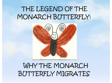The Legend of the Monarch Butterfly
