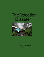 The Vacation Disaster