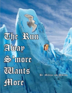 The Run Away S'more Wants More