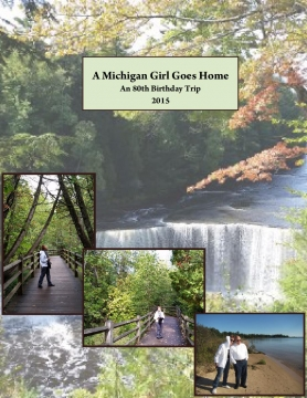 A Michigan Girl Goes Home