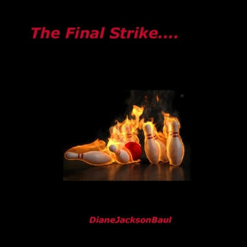 The Final Strike...