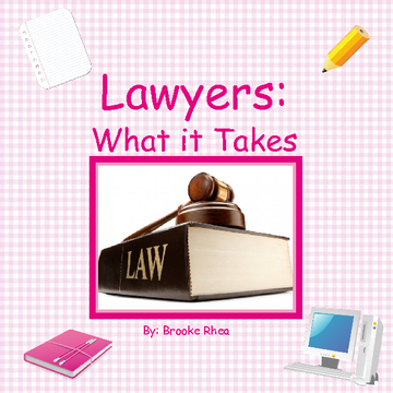 Lawyers: What it Takes