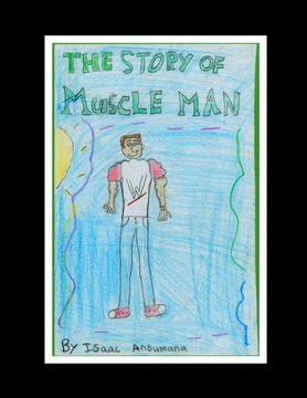The Story of Muscle Man