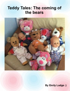 Teddy Tales: The coming of the bears