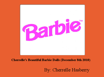 Cherrelle's Beautiful Barbie Dolls (December 8th 2010)