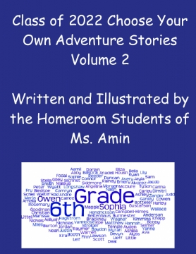 Class of 2022 Choose Your Own Adventure Stories