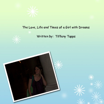 The Love, Life and Times of a Girl with Dreams