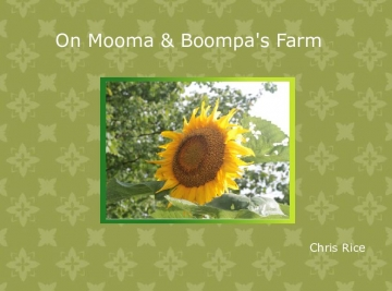 On Mooma and Boompa's farm