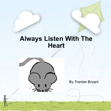 Always Listen With The Heart