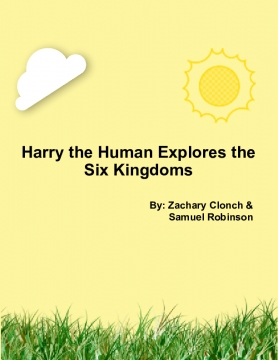 Harry the Human Explores the Six Kingdoms