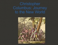 Christopher  Columbus: journey to the new world