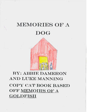 Memories of a Dog