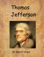 Thomas Jefferson- Gabriel