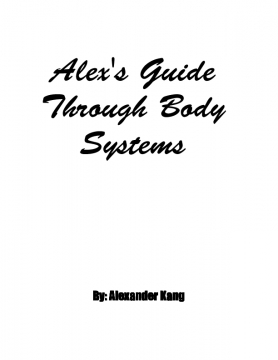 Alex's Guide Through Body Systems