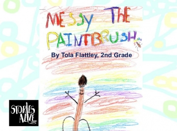 Messy the Paintbrush & Bob and the Terrible Horrible  Bad Crayon