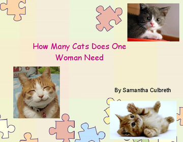 How Many Cats Does One Woman Need?