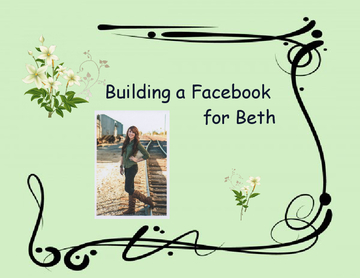 Building A Facebook For Beth