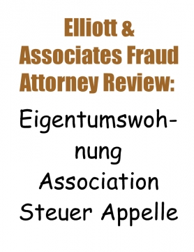 Elliott & Associates Fraud Attorney Review: Eigentumswohnung Association Steuer Appelle