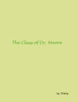 The class of Dr. Moore
