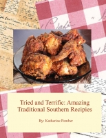 Tasted and Terrific: Old Southern Recipies