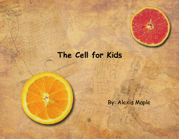 The Cell for Kids