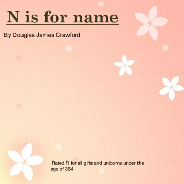 N is for name