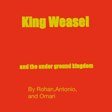 King weasel and the underground kingdom