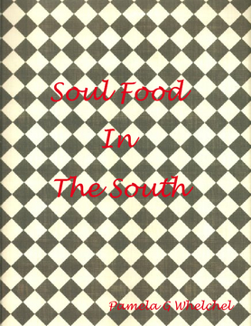Soul Food In The South