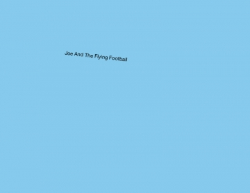 Joe and the flying football