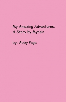 My Adventures: A Story by Myosin