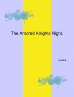 The Aromred Kinght Night.