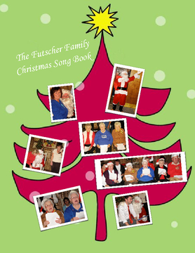 The Futscher Family Christmas Song Book