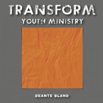 Transform Youth Ministry