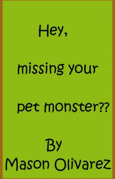 Hey, missing your pet monster?