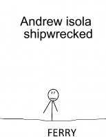 Andrew isola Shipwrecked
