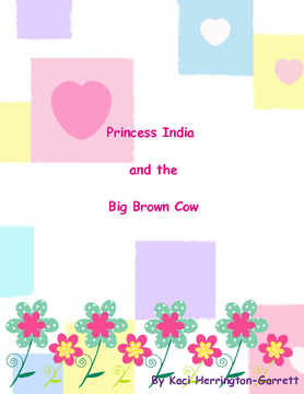 Princess India and the Big Brown Cow