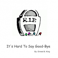 It's Hard To Say Good-Bye