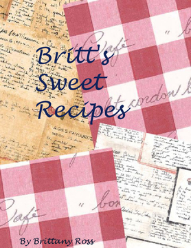 Britt's Sweet Recipes