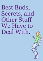 Best Bubs, Secrets, and Other Stuff We Have to Deal With.
