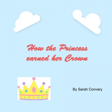 How the Princess earned her Crown
