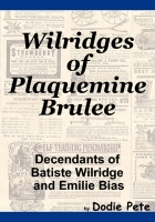 Wilridges of Plaquemine Brulee'