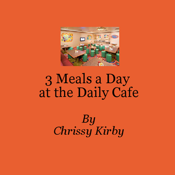3 Meals a Day at the Daily Cafe