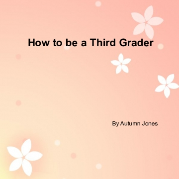 How to be a 3rd grader