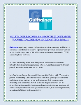 GULFTAINER RECORDS 8% GROWTH IN CONTAINER VOLUME TO ACHIEVE 6.4 MILLION TEUS IN 2014